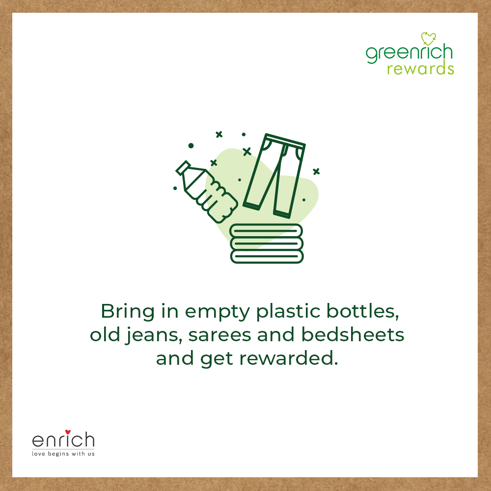 At Enrich, there are big rewards for small steps in reduce- reuse -recycle.