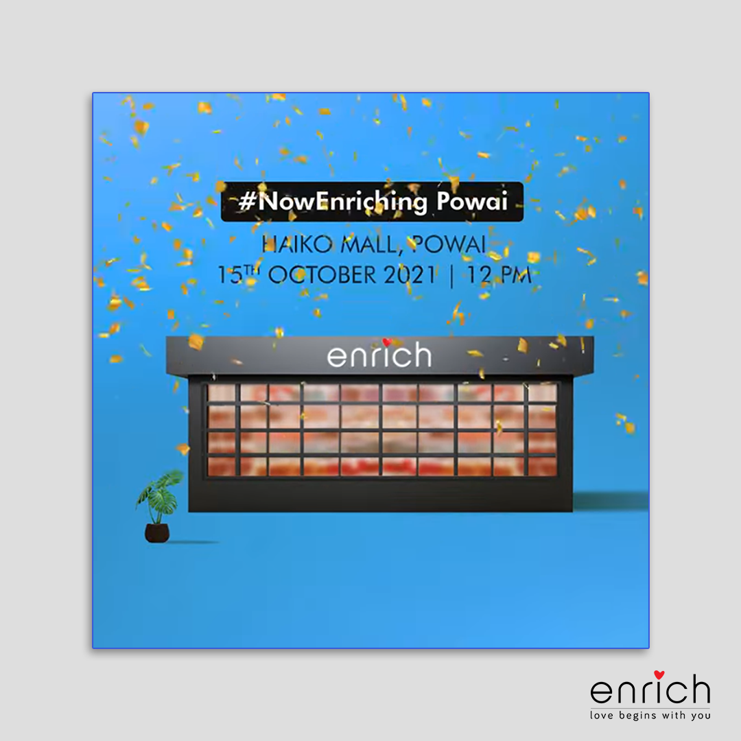 Powai, it's time to Enrich your beauty game!