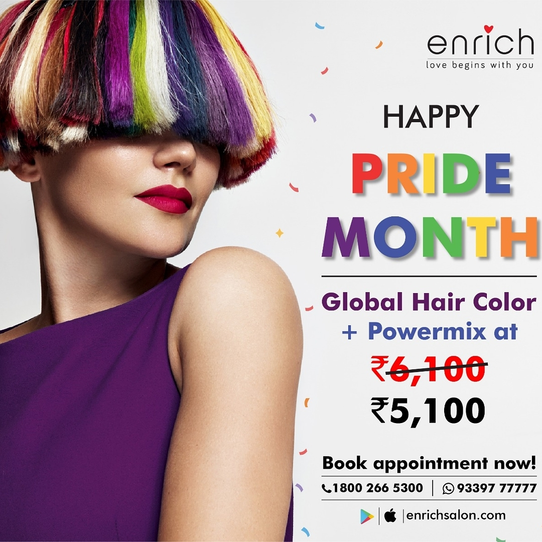 This month, we are celebrating #Pride2021 with vibrant hair!  Get Global Hair Color and nourish your locks with our Powermix service at ₹ 5,100